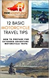 Search : 12 Basic Motorcycle Travel Tips: How to Prepare for Extended Adventure Motorcycle Trips
