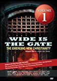 Wide is the Gate: The Emerging New Christianity