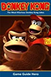 Donkey Kong: The Most Hilarious Donkey Kong Jokes