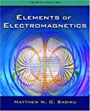 img - for Elements of Electromagnetics (The Oxford Series in Electrical and Computer Engineering) book / textbook / text book