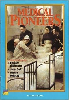 Medical pioneers (Navigators biography series) by Evelyn Brooks (2002-08-02)