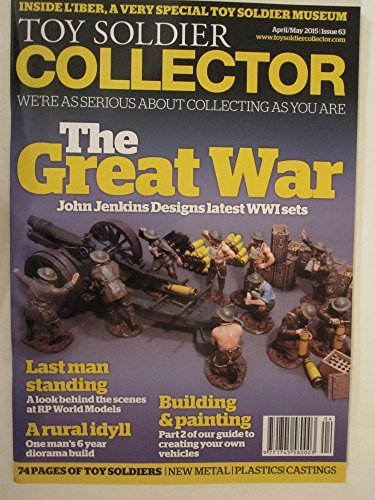 (Toy Soldier Collector Magazine 63 April/May 2015 (Single Issue Magazine))