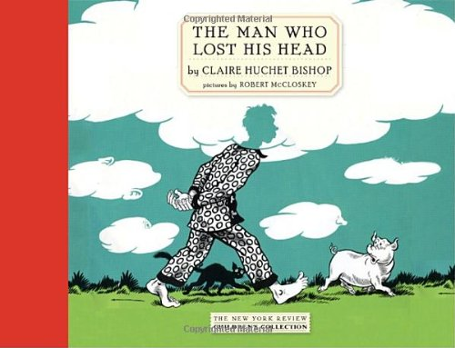 The Man Who Lost His Head (New York Review Children's - On Head Man Cat With Nyc