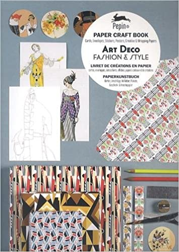 Art Deco Fashion & Style: Paper Craft Book with Cards, Envelopes, Stickers, Posters, Creative and Wrapping Papers by Pepin Van Roojen (Illustrated, 29 Jan 2015)
