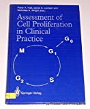 Assessment of Cell Proliferation in Clinical Practice, Hall, P. A., 3540197001