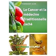 LE CANCER ET LA MÉDECINE TRADITIONNELLE CACHE