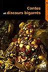 Contes et discours bigarrés par Lestringant