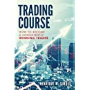 Trading Course: How to Become a Consistently Winning Trader
