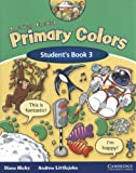 American English Primary Colors 3, Diana Hicks and Andrew Littlejohn, 0521608031