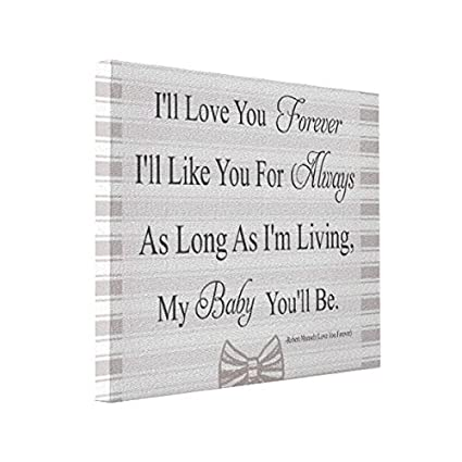 Amazoncom Wall Art Ill Love You Forever Baby Quote 10x8 Canvas