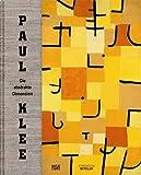 Paul Klee: Die abstrakte Dimension