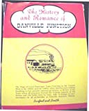 The History and Romance of Danville Junction, Cary Clive Burford, Guy McIlvaine Smith, 0965497658