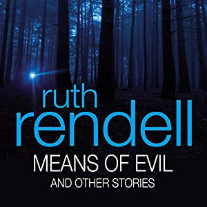 Means of Evil and Other Stories Audiobook