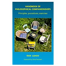 Handbook of Philosophical Companionships: Principles, procedures, exercises