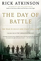 The Day of Battle: The War in Sicily and Italy, 1943-1944 [Volume Two 2 of the Liberation Trilogy] [First Edition]
