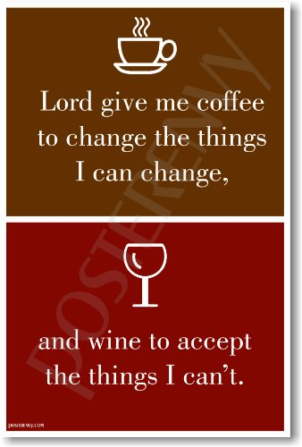 Lord Give Me Coffee - NEW Humor Poster
