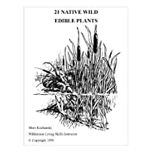 21 Native Wild Edible Plants