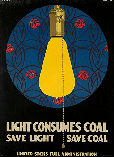 Light Consumes Coal Vintage Poster (artist: Phillips) USA c. 1917 (16x24 Giclee Gallery Print, Wall Decor Travel Poster) ()