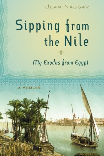 Sipping from the Nile: My Exodus from Egypt pdf