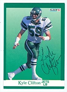 Autograph Warehouse 39480 Kyle Clifton Autographed Football Card New York Jets 1991 Fleer No. 148
