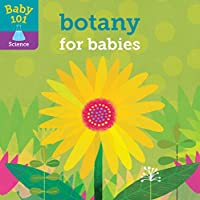 Baby 101: Botany for Babies