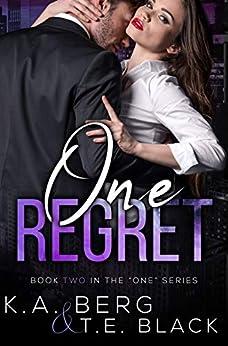 One Regret by KA Berg & TE Black