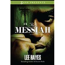 The Messiah (Zane Presents)
