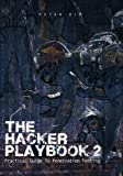 (US) The Hacker Playbook 2: Practical Guide To Penetration Testing