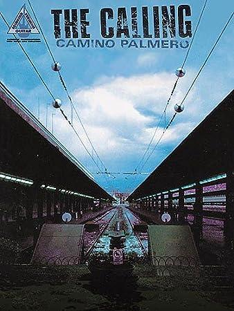 The Calling: Camino Palmero - Guitar Recorded Versions. Sheet Music ...