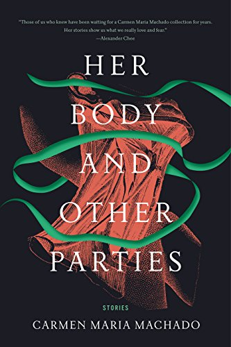 Book Cover: Her Body and Other Parties