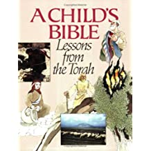 A Child's Bible, Vol. 1: Lessons From the Torah