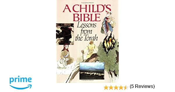 Child's Bible: Lessons from the Torah: Seymour Rossel ...