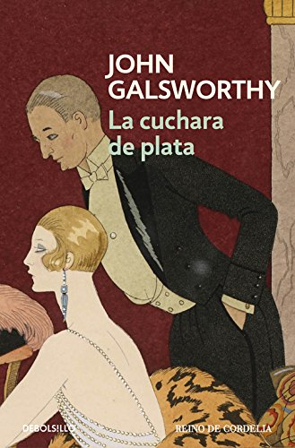 Descargar Libro La Cuchara De Plata John Galsworthy