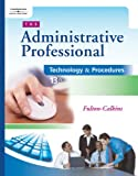 Bundle: the Administrative Professional: Technology and Procedures (with CD-ROM), 13th + WebTutor? on Blackboard® : The Administrative Professional: Technology and Procedures (with CD-ROM), 13th + WebTutor? on Blackboard®, Fulton-Calkins and Fulton-Calkins, Patsy, 0324353944