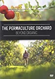 The Permaculture Orchard : Beyond Organic (DVD - English)