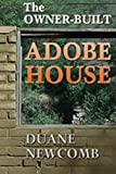 img - for The Owner-Built Adobe House book / textbook / text book