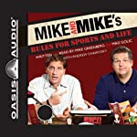 Mike and Mike's Rules for Sports and Life | Mike Golic,Mike Greenberg