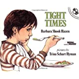 Tight Times (Picture Puffin Books)