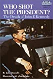 img - for Who Shot the President? The Death of John F. Kennedy Paperback   November 8, 1988 book / textbook / text book