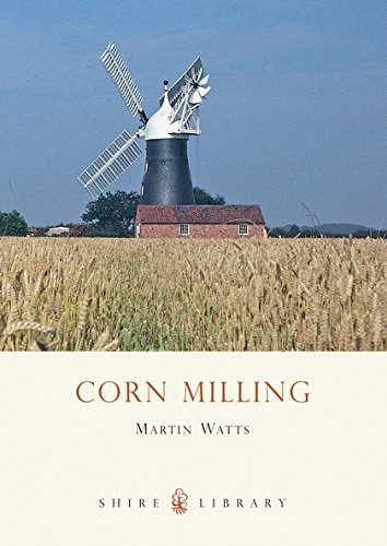 Corn Milling (Shire Library)