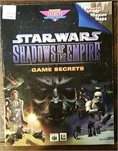 Shadows of the Empire: Official Secrets and Solutions (Secrets of the Games Series)