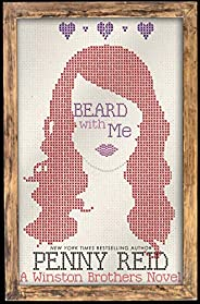 Beard with Me: First Love Small Town Romantic Comedy (Winston Brothers Book 6)