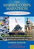 The Marine Corps Marathon, George Banker, 1841262226