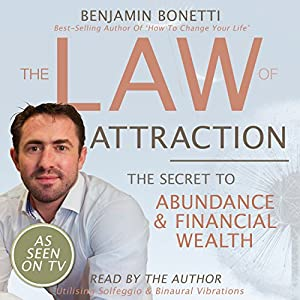 The Law of Attraction - The Secret to Abundance and Financial Wealth Speech