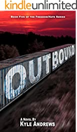 Outbound (Freedom/Hate Series, Book 5)