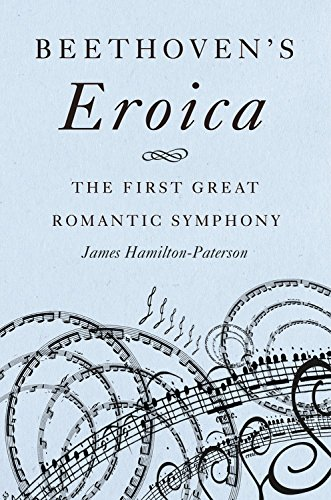 Beethoven's Eroica: The First Great Romantic Symphony - Great Romantic Composers