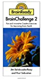 BrainReady - BrainChallenge 2, Paul Sebastien and Jim Balabuszko-Reay, 1430329564