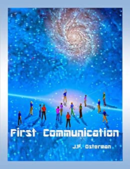 First Communication (The Nelta Series Book 1) by [Osterman, J.P.]