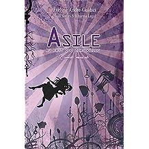 Asile au pays des merveilles: Comédie musicale (French Edition)