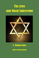 The Jews and Moral Subversion Paperback